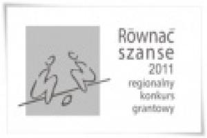 RÓWNAĆ SZANSE - regionalny konkurs grantowy