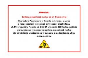 Zmiana organizacji ruchu na ul. Dworcowej w Kępni
