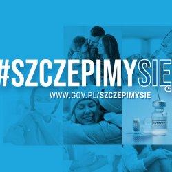 #szczepimysię www.gov.pl/szczepimysie